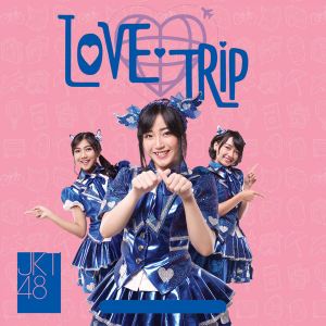 Download Lagu JKT48 - Love Trip - EP (2016) Full Album Mp3